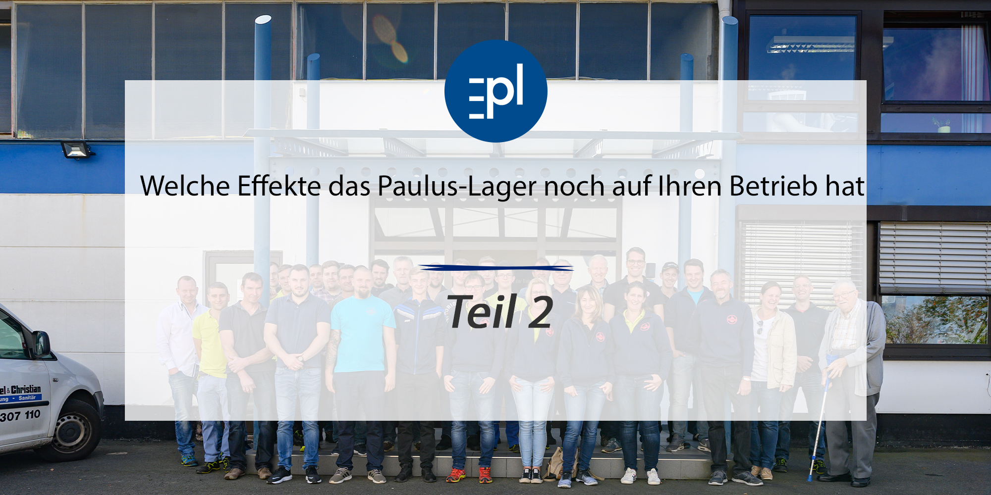 Blog Effekte Paulus-Lager Teil 2