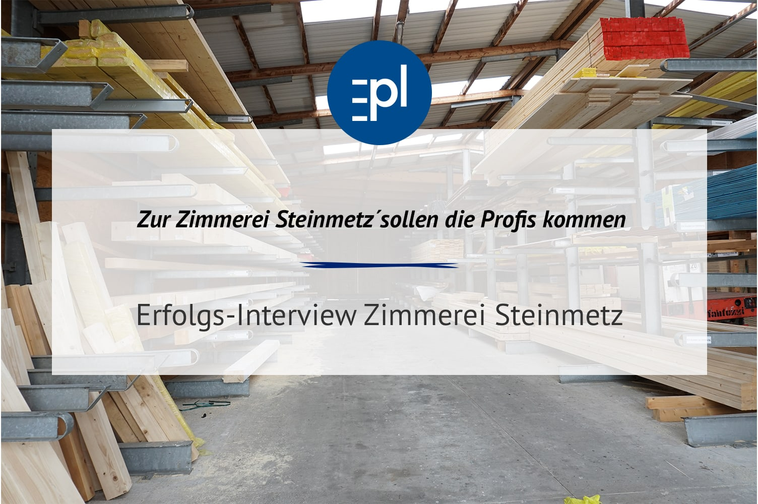 Erfolgsinterview Steinmetz